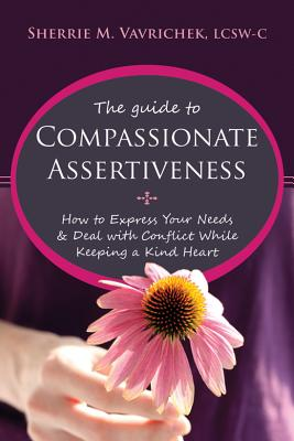 Cover for The Guide to Compassionate Assertiveness
