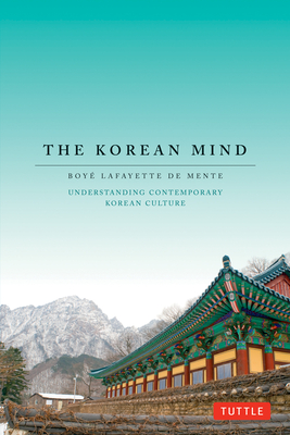 The Korean Mind: Understanding Contemporary Korean Culture Cover Image