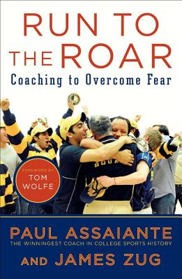 Run to the Roar: Coaching to Overcome Fear Cover Image