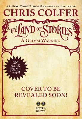 The Land of Stories: A Grimm Warning Lib/E Cover Image