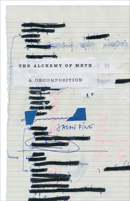 The Alchemy of Meth: A Decomposition Cover Image