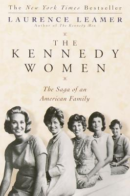 The Kennedy Women: The Saga of an American Family Cover Image