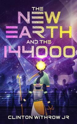 The New Earth and the 144000 Cover Image