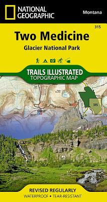 Two Medicine: Glacier National Park (National Geographic Maps: Trails Illustrated #315) Cover Image