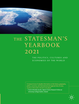 The Statesman's Yearbook 2021: The Politics, Cultures and Economies of the World Cover Image