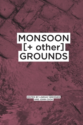 Monsoon [] other] Grounds (Monsoon Assemblies #3) Cover Image
