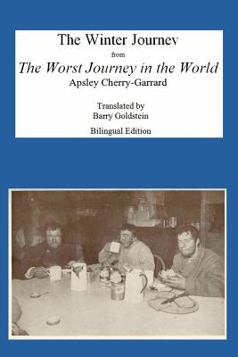 The Winter Journey: Bilingual Yiddish-English Translation from The Worst Journey in the World Cover Image