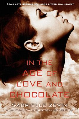 In the Age of Love and Chocolate Cover Image