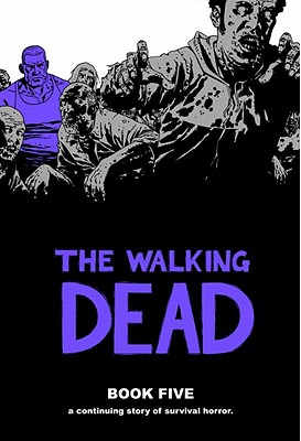 The Walking Dead Book 5 Cover