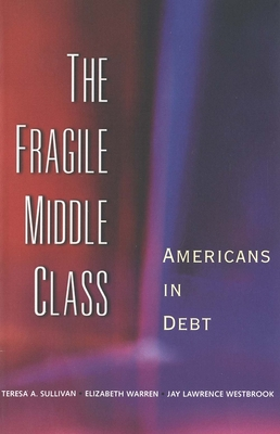 The Fragile Middle Class: Americans in Debt Cover Image