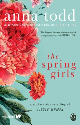 The Spring Girls: A Modern-Day Retelling of Little Women Cover Image