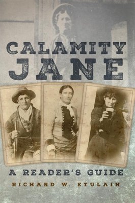 Calamity Jane: A Reader's Guide Cover Image