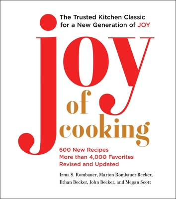 Joy of Cooking: 2019 Edition Fully Revised and Updated Cover Image