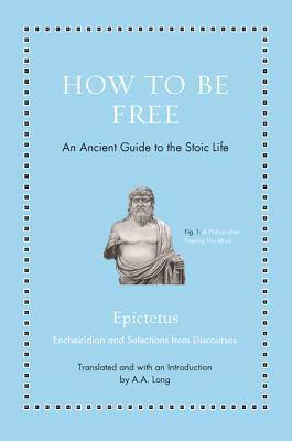 How to Be Free: An Ancient Guide to the Stoic Life Cover Image