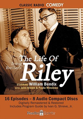 The Life of Riley (Classic Radio Comedy) Cover Image