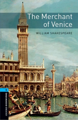 Oxford Bookworms Library: Level 5: The Merchant of Venicevolume 5 Cover Image