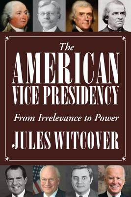 Cover for The American Vice Presidency