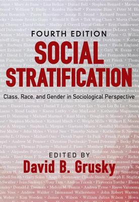 Social Stratification: Class, Race, and Gender in Sociological Perspective Cover Image