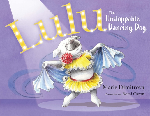 Cover for Lulu the Unstoppable Dancing Dog
