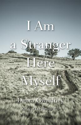 I Am a Stranger Here Myself Cover Image