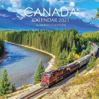 Canada Calendar 2021: 16 Month Calendar Cover Image
