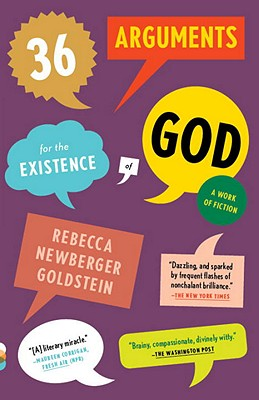 36 Arguments for the Existence of God: A Work of Fiction (Vintage Contemporaries) Cover Image