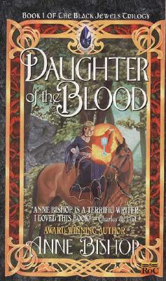 Daughter of the Blood (Black Jewels #1) Cover Image