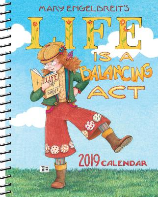 Mary Engelbreit 2019 Monthly/Weekly Planner Calendar: Life is a Balancing Act Cover Image