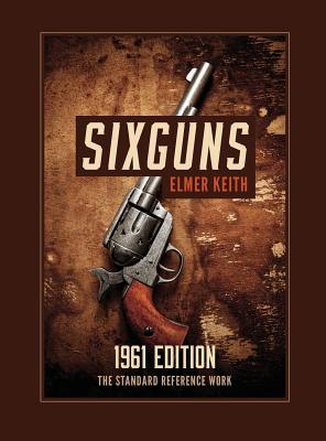 Sixguns: 1961 Edition Cover Image