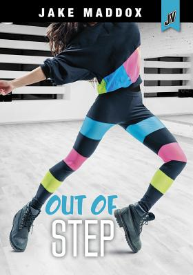 Out of Step (Jake Maddox Jv Girls) Cover Image
