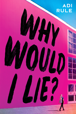 Cover for Why Would I Lie?