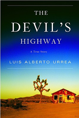 The Devil's Highway: A True Story Cover Image