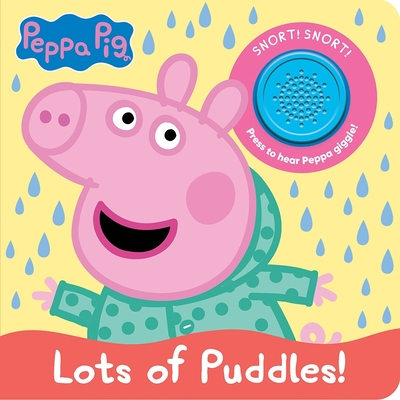 Peppa Pig: Lots of Puddles! (Play-A-Sound) Cover Image