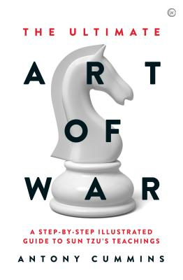 The Ultimate Art of War: A Step-by-Step Illustrated Guide to Sun Tzu's Teachings Cover Image