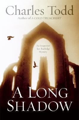 A Long Shadow: An Inspector Ian Rutledge Mystery Cover Image