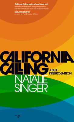 California Calling: A Self-Interrogation Cover Image