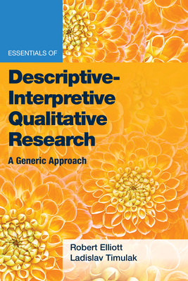 Essentials of Descriptive-Interpretive Qualitative Research: A Generic Approach Cover Image