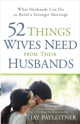 52 Things Wives Need from Their Husbands Cover