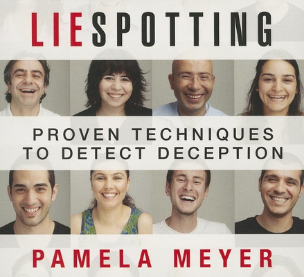 Liespotting: Proven Techniques to Detect Deception Cover Image