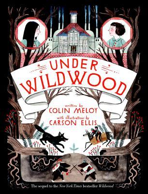 Under Wildwood (Wildwood Chronicles #2) Cover Image