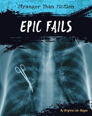 Epic Fails (Stranger Than Fiction) Cover Image