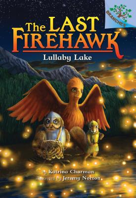 Lullaby Lake: A Branches Book (The Last Firehawk #4) Cover Image