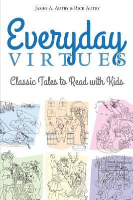 Everyday Virtues: Classic Tales to Read with Kids Cover Image