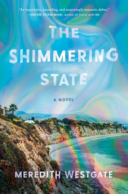 The Shimmering State: A Novel Cover Image