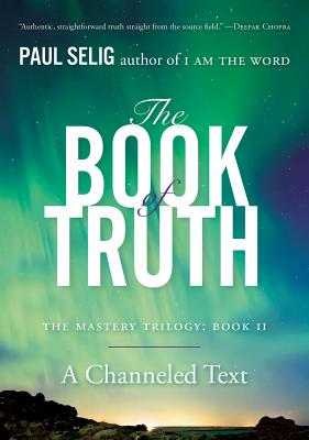 The Book of Truth: The Mastery Trilogy: Book II Cover Image