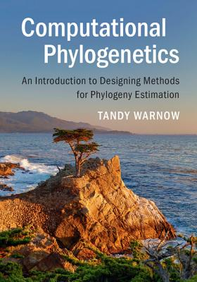 Computational Phylogenetics: An Introduction to Designing Methods for Phylogeny Estimation Cover Image