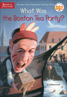 What Was the Boston Tea Party? Cover Image