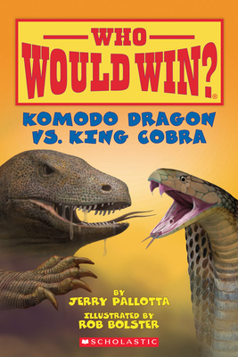 Komodo Dragon vs. King Cobra (Who Would Win?) Cover Image