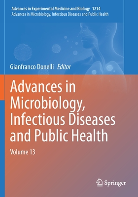 Advances in Microbiology, Infectious Diseases and Public Health: Volume 13 Cover Image