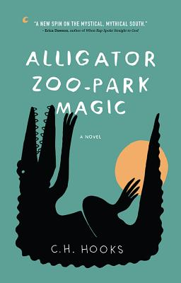 Alligator Zoo-Park Magic: A Novel Cover Image